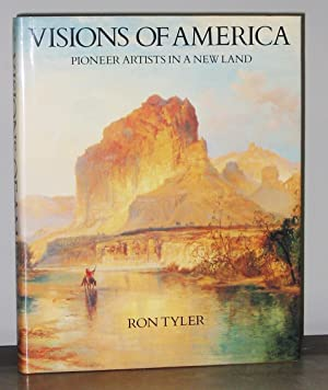 Visions of America: Pioneer Artists in a New Land
