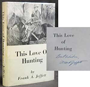 This Love of Hunting [SIGNED]