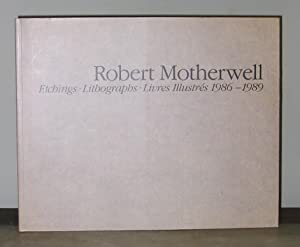 Robert Motherwell : Etchings, Lithographs, Livres Illustrés, 1986 -1989