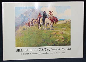 Bill Gollings : The Man and His Art