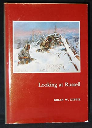 Looking at Russell: Dippie, Brian W.