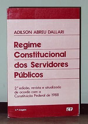 Regime Constitucional dos Servidores Públicos: Dallari, Adilson Abreu