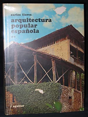 Arquitectura Popular Española [VOLUME TWO --TOMO 2--ONLY]
