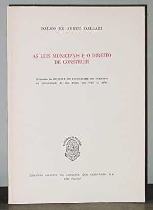 As Leis Municipais e o Direito De: de Abreu Dallari,
