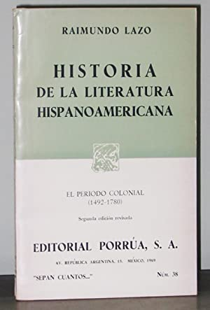 Historia de la Literatura Hispanoamericana: El Periodo: Lazo, Raimundo