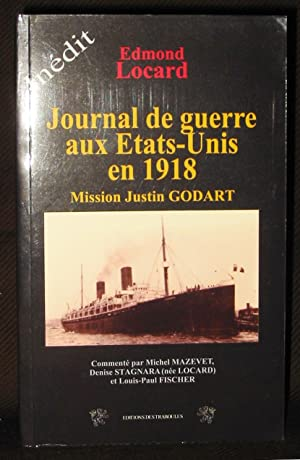 Journal De Guerre Aux Etats-Unis En 1918: Locard, Edmond ;
