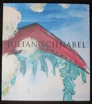 Julian Schnabel: New Indian Paintings and Selected: No Author Noted