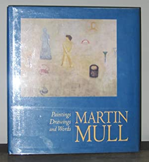 Martin Mull: Paintings, Drawings and Words: Martin Mull; Foreword