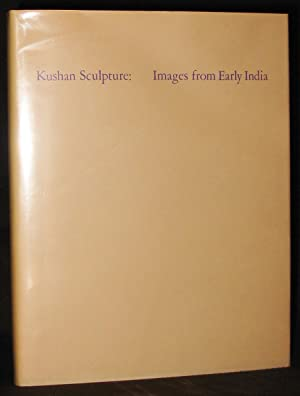 Kushan Sculpture : Images from Early India: Czuma, Stanislaw J.; Rekha Morris