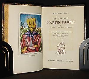 El Gaucho Martin Fierro y La Vuelta De Martin Fierro (Edicion completa, Revisada, Totalmente ...