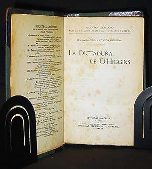 La Dictadura De O'Higgins: Amunátegui, Miguel Luis ; Mackenna, Benjamin Vicuña