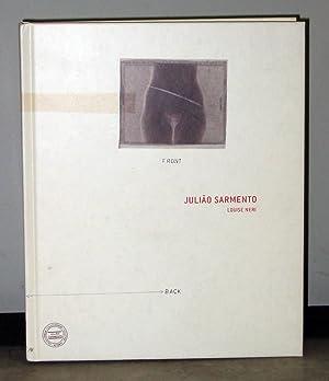 Julião Sarmento: Edited by Louise