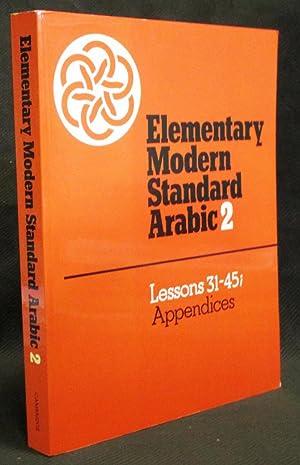 Elementary Modern Standard Arabic 2 : Lessons: Abboud, Peter F.