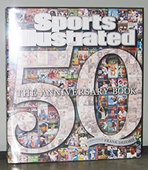 Sports Illustrated 50 Years: The Anniversary Book: Introduction by Frank