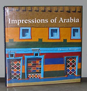 Impressions of Arabia: Architecture and Frescoes of: Mauger, Thierry