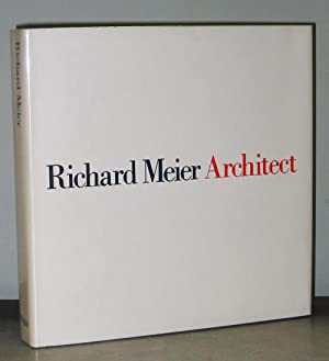 Richard Meier Architect, Volume I (1964 - 1984)