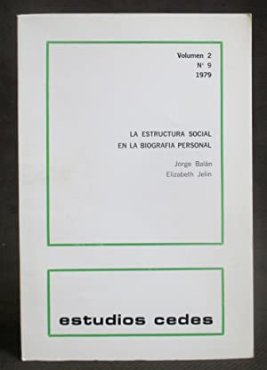 La Estructura Social En La Biografia Personal: Balan, Jorge ; Jelin, Elizabeth