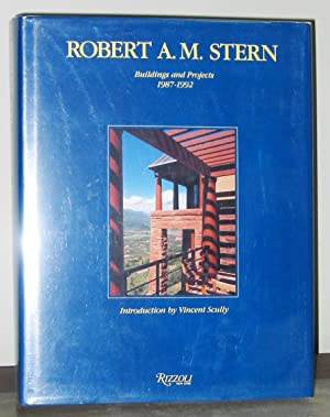 Robert A.M. Stern: Buildings and Projects 1987 - 1992