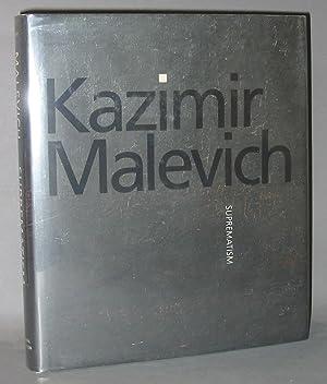 Kazimir Malevich: Suprematism: Drutt, Matthew; Nina Gurianova, Jean-Claude Marcade, Tatyana ...