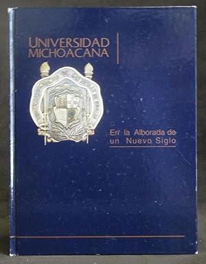 Universidad Michoacana : En La Alborada De Un Nuevo Siglo: Figueroa Zamudio, Silvia ; Pineda Soto, ...