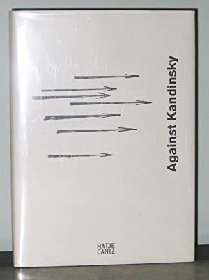 Gegen Kandinsky / Against Kandinsky: Tupitsyn, Margarita