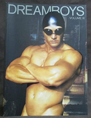 Dreamboys Volume III : A Special Issue: No Author Noted