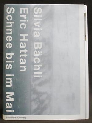 Silvia Bächli, Eric Hattan : Schnee Bis: Zilch, Harriet ;