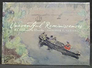 Frederick C, Frieseke : Uneventful Reminiscences: A Childhood in Florida
