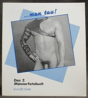 Man Tau ! Das. 2 Männerfotobuch: Kosmowski, Norbert