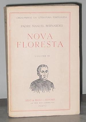 Nova Floresta (Volume III): Padre Manuel Bernardes