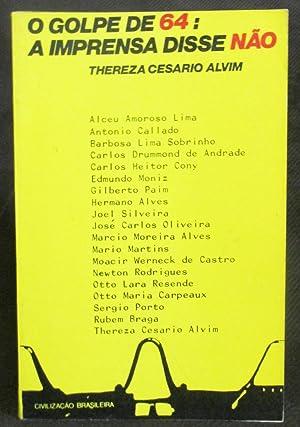 O Golpe De 64 : A Imprensa: Cesario Alvim, Thereza