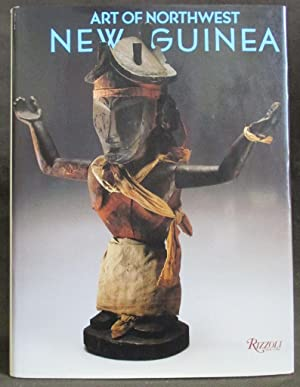 Art of Northwest New Guinea : From: Suzanne Greub, Simon