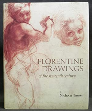 Florentine Drawings of the Sixteenth Century