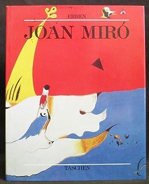 Joan Miró 1893-1983 : The Man and His Work: Erben, Walter