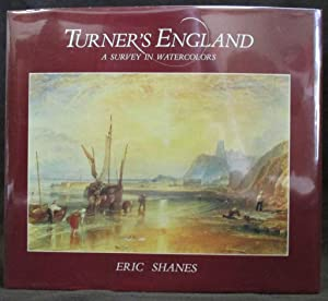 Turner's England : A Survey in Watercolors