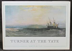 Turner at the Tate : Ninety-Two Oil Paintings By J. M. W. Turner in the Tate Gallery