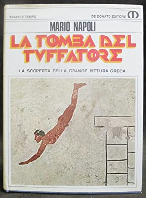 La Tomba Del Tuffatore : La Scoperta: Napoli, Mario
