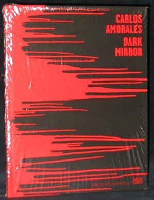 Carlos Amorales : Dark Mirror: Herzog, Hans-Michael; Edited