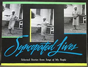 Syncopated Lives : Selected Stories from Songs of My People