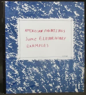 American Paintings : Some Elementary Examples: Maroney, Jr., James