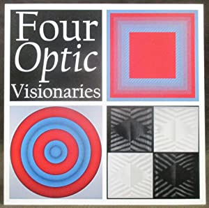 Four Optic Visionaries : Richard Anuszkiewicz, Sue: Houston, Joe