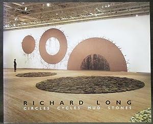 Richard Long: Circles Cycles Mud Stones: Mayo, Marti; Dana