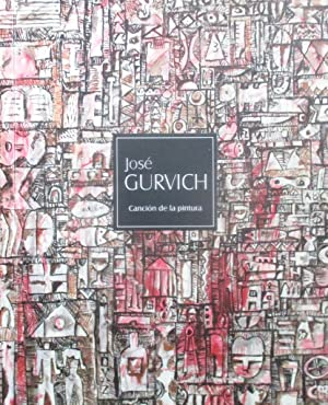 José Gurvich : Canción de la Pintura: Prato, Oscar; Oroño,