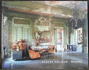 Robert Polidori : Havana: Polidori, Robert