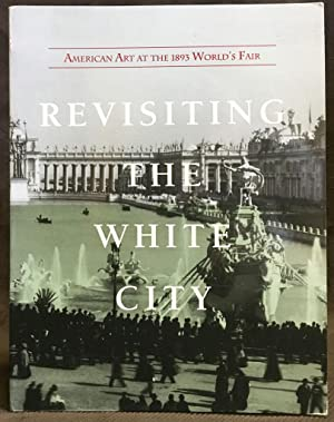 Revisiting the White City: American Art at the 1893 World's Fair