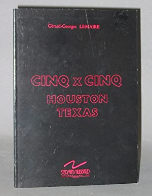 Cinq x Cinq : Houston Texas