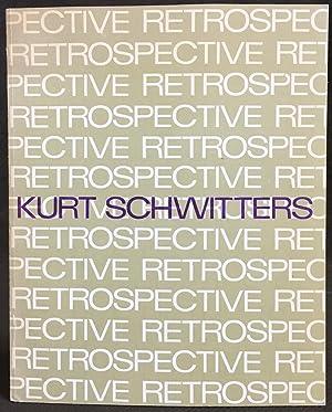 Kurt Schwitters: A Retrospective Exhibition: Werner Schmalenbach, Kate