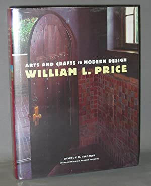 William L. Price : Arts and Crafts to Modern Design