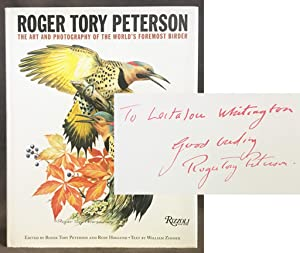 Roger Tory Peterson : The Art and Photography of the World's Foremost Birder