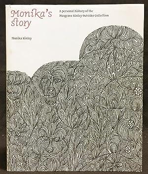 Monika's Story: A Personal History of the: Kinley, Monika